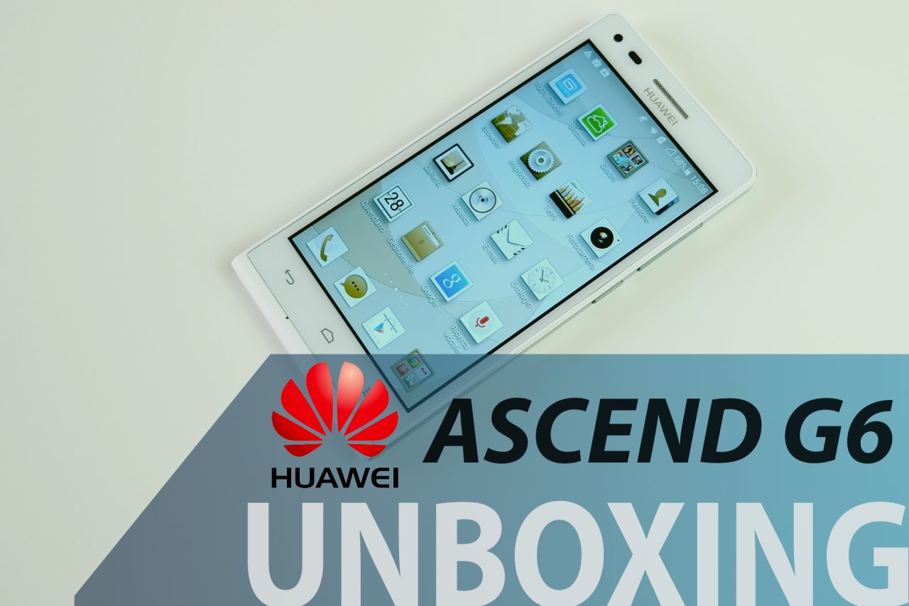 huawei_ascend_g6_unboxing