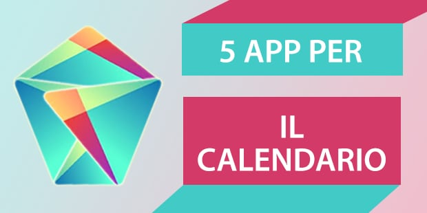 Migliori app Android Calendario