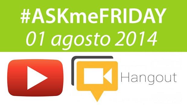 askmefriday-01-agosto-2014