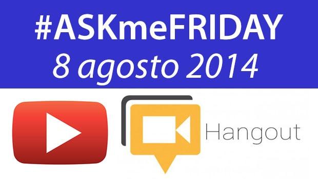 askmefriday8agosto2014