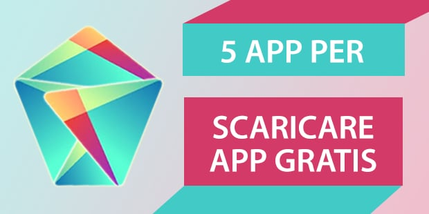 Scaricare app gratis Android