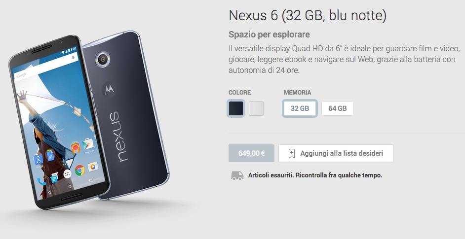 Nexus 6 esaurito in tutte le varianti in Italia: chi di voi l'ha comprato?