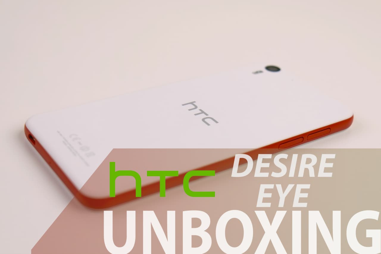 htc_desire_eye_unboxing