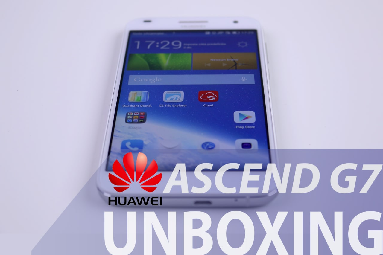 huawei_ascend_g7_unboxing