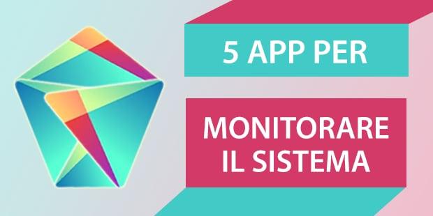 Migliori app Android monitorare sistema