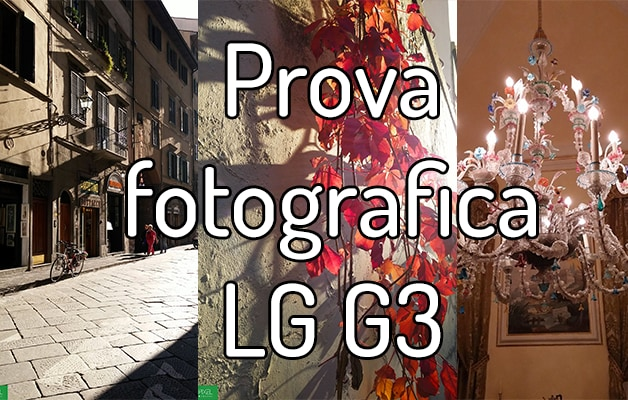 LG G3 nelle mani di un fotografo: il nostro test (foto)