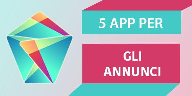 migliori app Android annunci