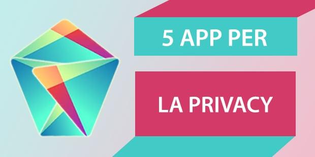 Migliori app Android Privacy