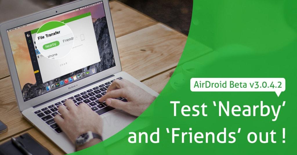 """Provate AirDroid beta, ora con """"vicini"""" e """"amici""""! (foto)"""
