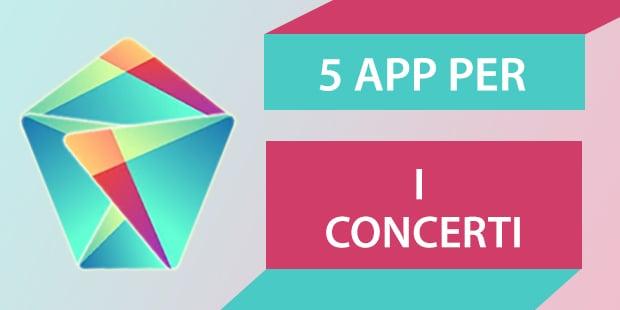 Migliori App Android Concerti