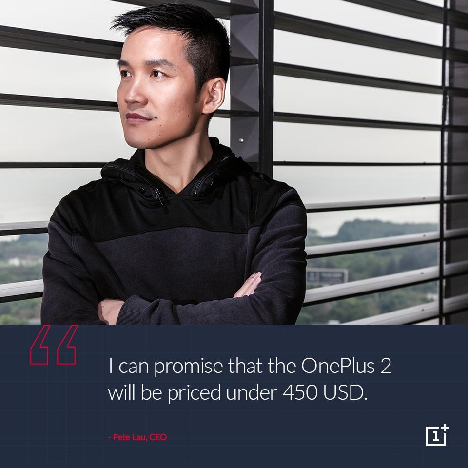 OnePlus 2 ad un prezzo inferiore a 450$, parola di Pete Lau