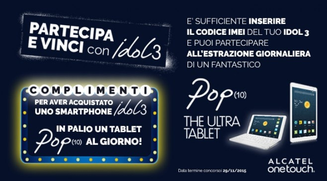 Concorso Alcatel One Touch Idol 3 - Tablet POP 10 - 3
