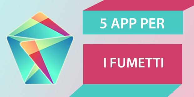 Migliori app Android Fumetti