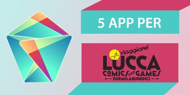 Migliori app Android Lucca Comics and games