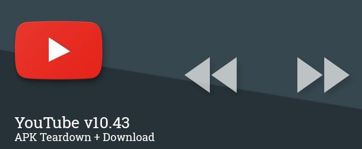 YouTube - apk teardown 10.43
