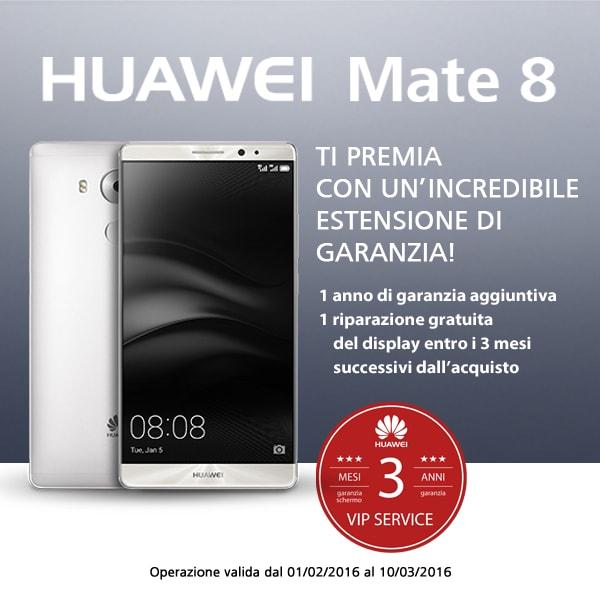 Huawei Mate 8 offre un anno di garanzia aggiuntiva e riparazione del display entro 3 mesi