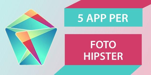 5 app per foto hipster