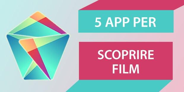 Migliori App Android Trovare Film