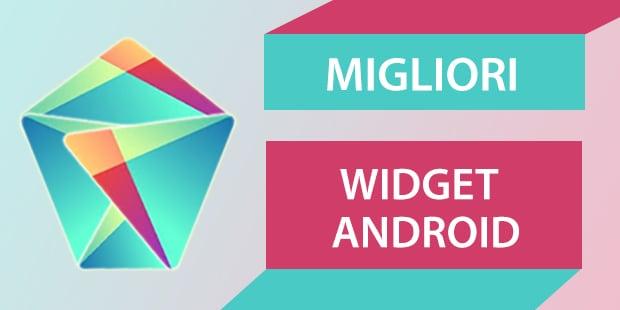 MIGLIORI WIDGET ANDROID