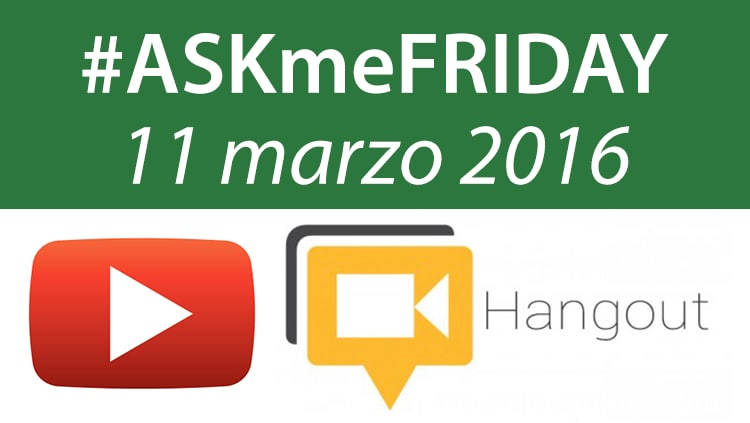 askmefriday 11 marzo