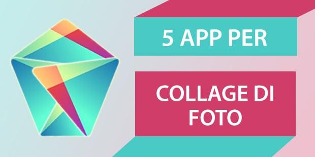 5 app per i collage fotografici