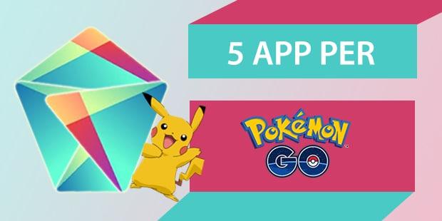 5 app per Pokémon GO