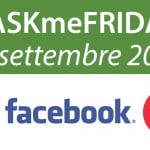 askmefriday 30 settembre