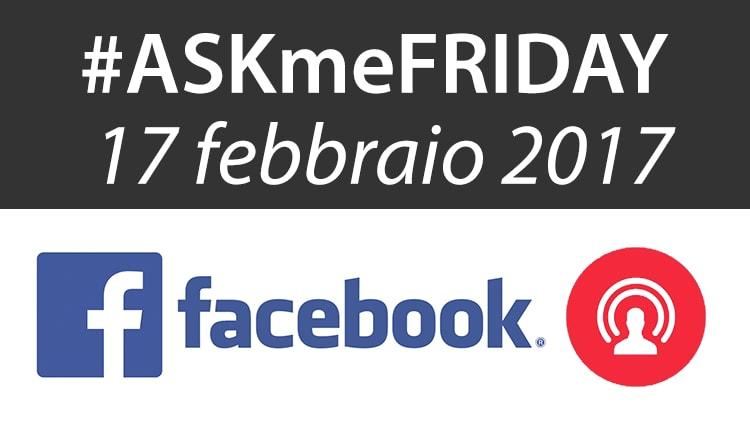 askmefriday-17-febbraio
