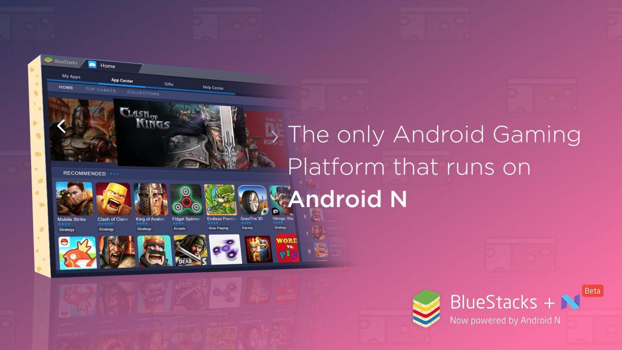 Nougat arriva su PC con l'ultima beta di BlueStacks, tutta votata al gaming (video)
