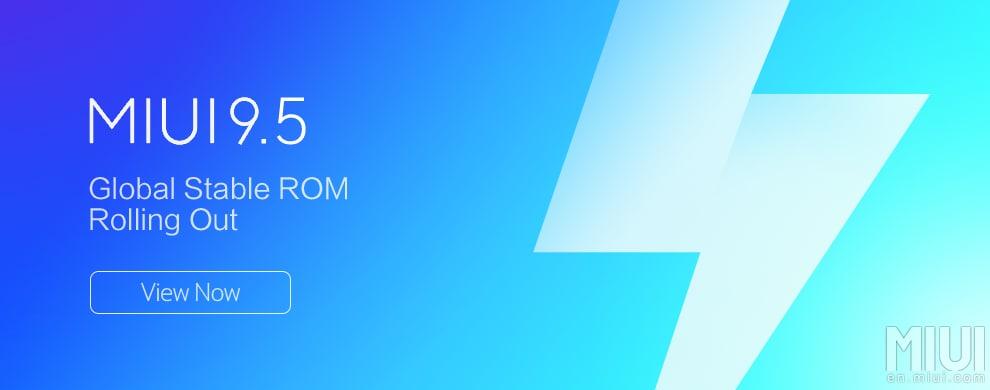 Xiaomi inizia il rollout della nuova MIUI 9.5 Global Stable: ecco quali dispositivi la riceveranno