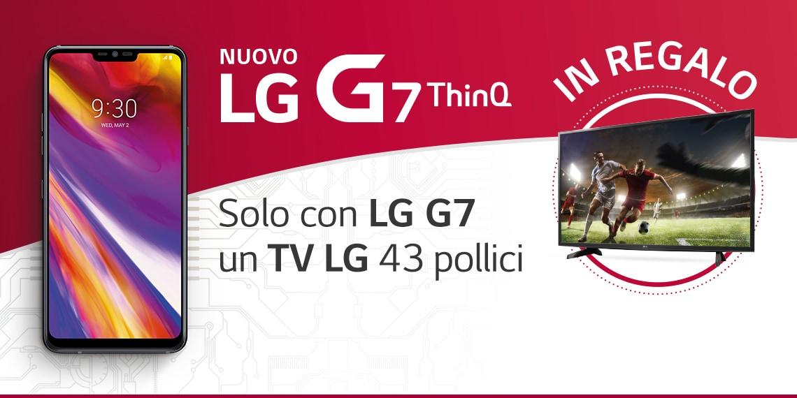 Fino al 21 giugno l'acquisto di LG G7 ThinQ vi regala una TV da 43 pollici: sì, avete capito bene (foto)