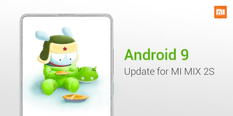 È ufficiale: Mi Mix 2S è il primo Xiaomi a ricevere la sua fetta di Android Pie stabile!
