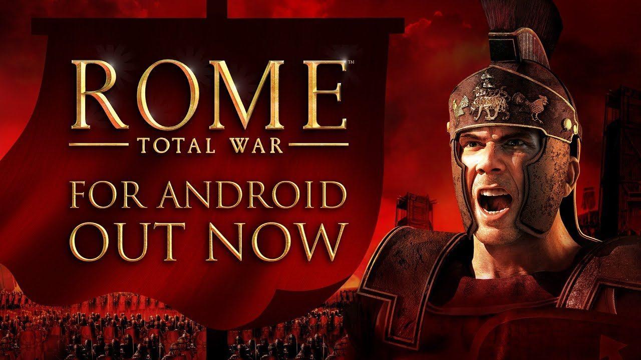 Rome: Total War su Android? È davvero realtà! Disponibile all'acquisto sul Play Store (video)