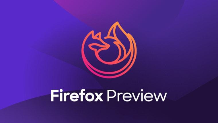Firefox Preview 2.0 e relative nightly ora disponibili: tante funzioni utili, e qualche possibile bug
