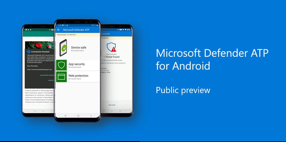 Microsoft Defender arriva su Android: tutte le novità del nuovo antivirus in anteprima (foto) (aggiornato: arriva su Play Store)