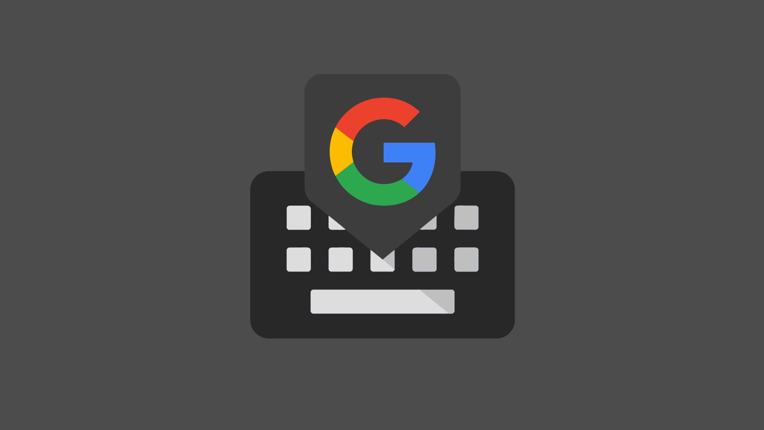 Gboard sempre più vicina al Material You di Android 12: arrivano i popup circolari (foto)